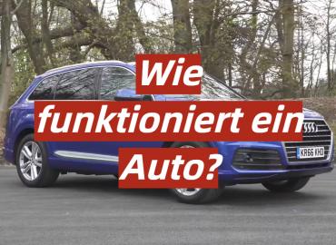 Wie funktioniert ein Auto?