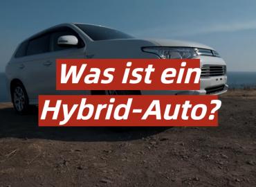 Was ist ein Hybrid-Auto?